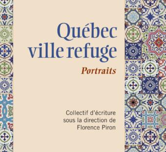 Québec ville refuge